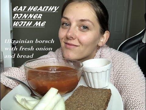Healthy dinner mukbang. Ukrainian borsch. I dont have any friends?