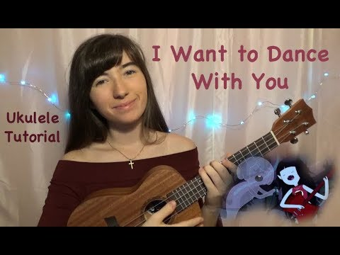 I Want to Slow Dance With You ~ Adventure Time  Ukulele Tutorial