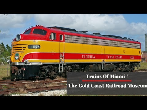 Trains of Miami The Gold Coast Railroad Museum