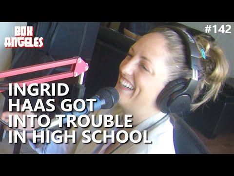 Ingrid Haas Got Into Trouble in High School