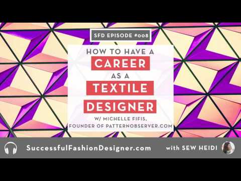 SFD 008: Have A Successful Career as A Textile Designer with Michelle Fifis of Pattern Observer