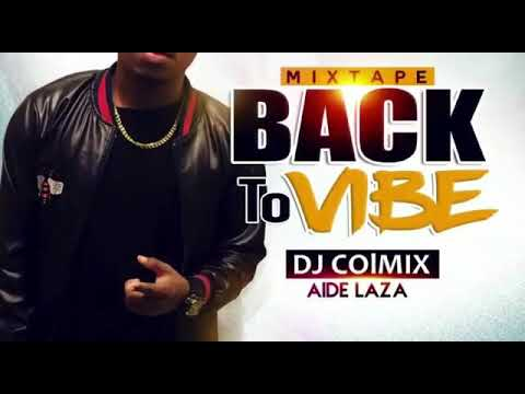 Intro mixtape back to vibe by Colmix