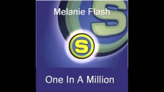 Melanie Flash - One In A Million (Remix)