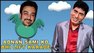 Raju Shrivastav Comedy | Adnan Sami Ko Bhi Lift Karade | Best Joke