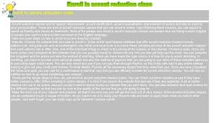 How to : Enroll in accent reduction class