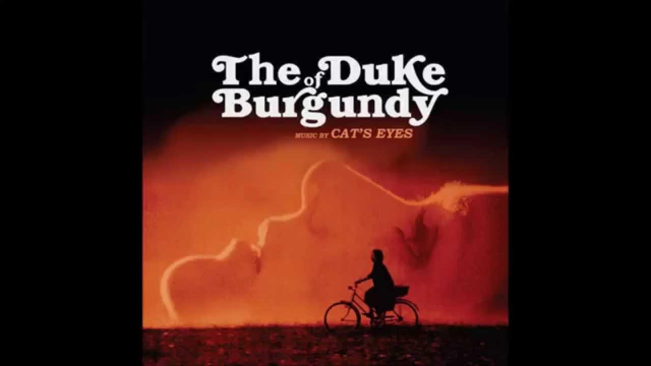 Cat S Eyes The Duke Of Burgundy Soundtrack