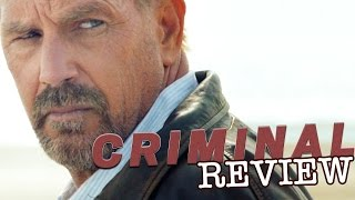 kevin costner gal gadot gary oldman in criminal   film review