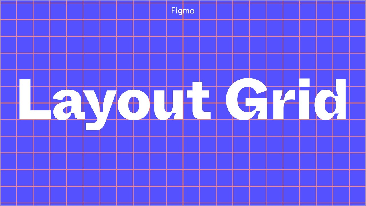 Figma Tutorial: Layout Grids