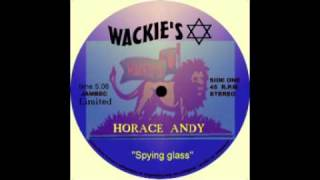 Horace Andy - Spying Glass (12 inch Wackies).