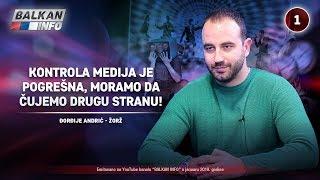 INTERVJU: Đorđije Andrić - Kontrola medija je pogrešna, moramo da čujemo drugu stranu! (1.1.2019)
