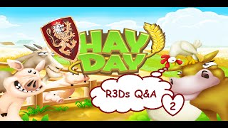 hay day r3dknights youtube qa session part 2