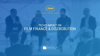 Impact of Technology on Film Finance and Distribution - Cannes Panel
