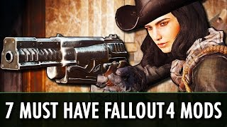 Скачать Our 7 Must Have Mods For Fallout 4
