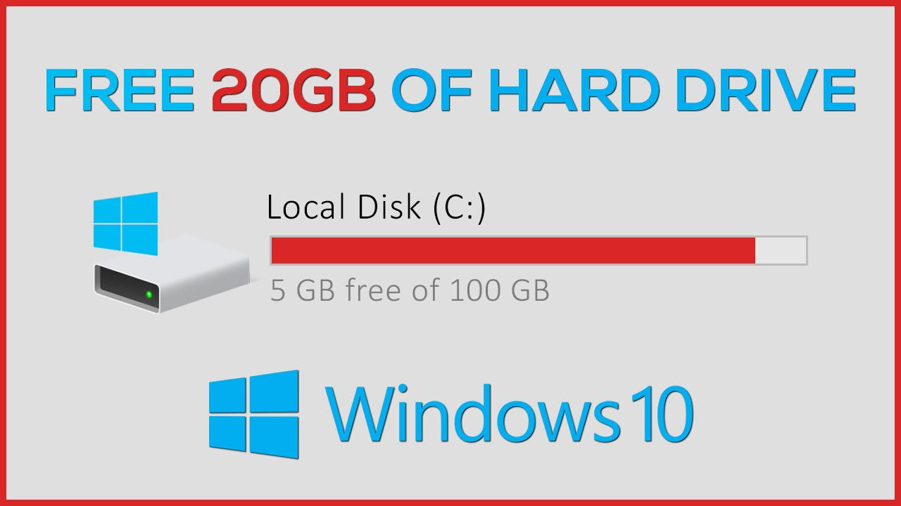 Free up to 20GB of Hard Drive Space on Windows 10