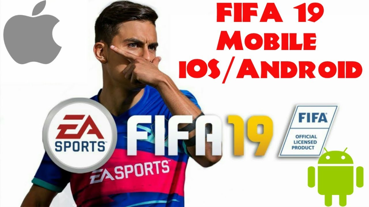 Fifa 19 Mobile (Fifa 19 Android & iOS) [DOWNLOAD APK]