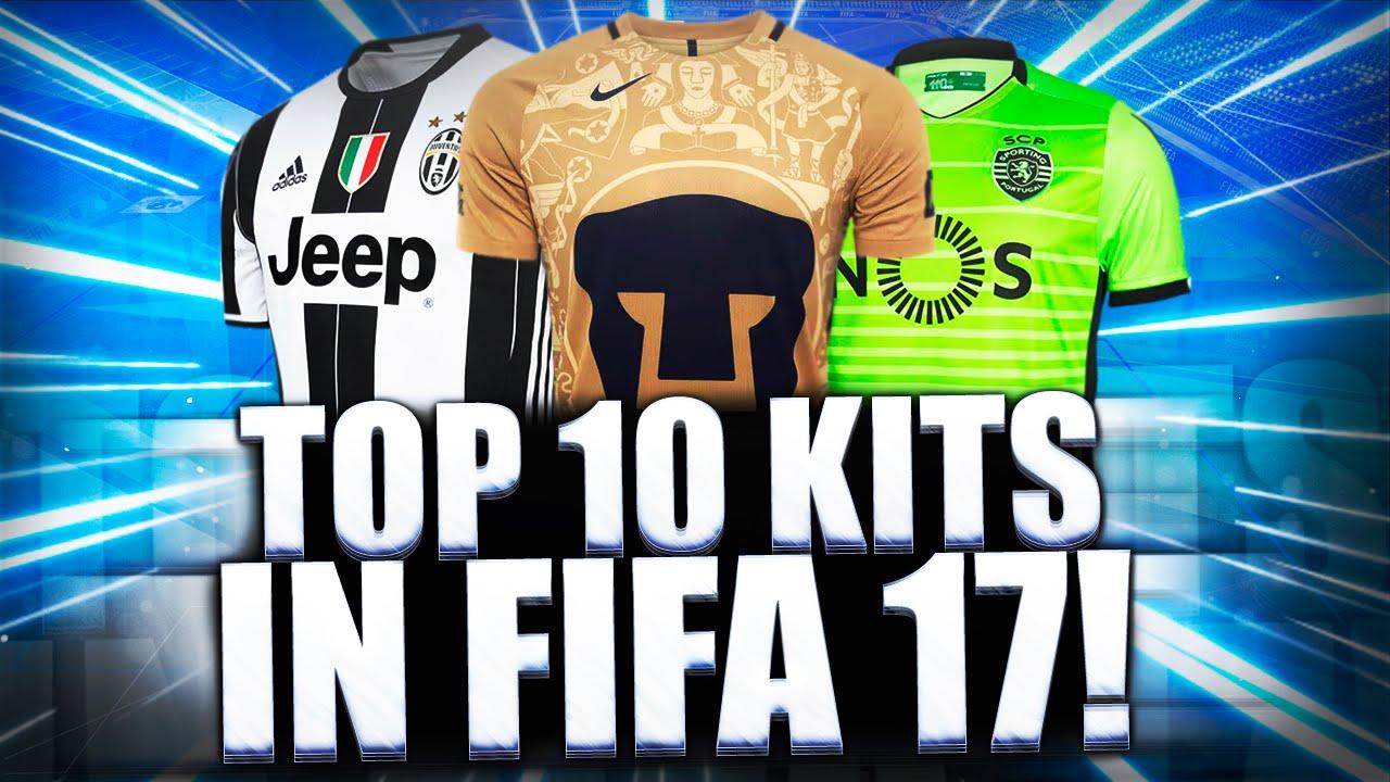 ba78c744f TOP 10 KITS IN FIFA 17!!! - YouTube
