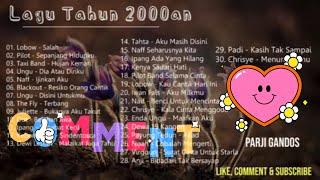 Kumpulan Lagu Tahun 2000an Terpopuler - Lagu Pop Indonesia Terbaik Tahun 2000-an - Lagu Tahun 2000an