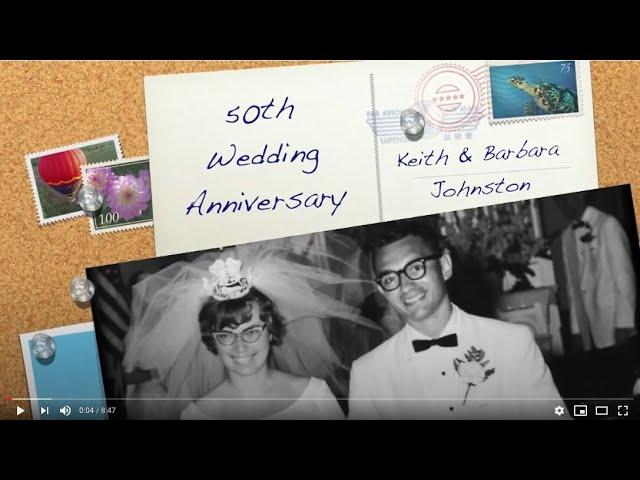 50th Wedding Anniversary Video_Keith and Barbara
