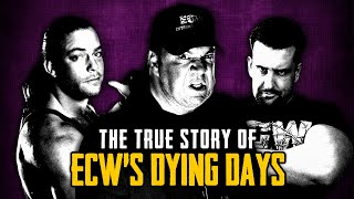 The True Story Of ECW's Dying Days