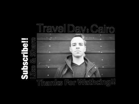 Travel Day | Cairo