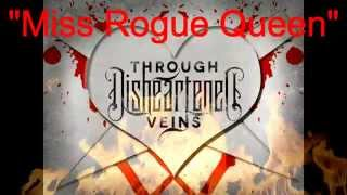 Through Disheartened Veins - Miss Rogue Queen Lyric Video