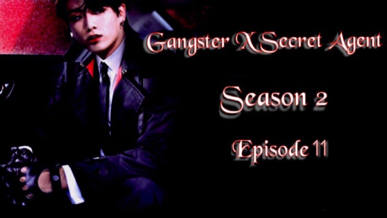 Download [JUNGKOOK FF] Gangster X Secret Agent : Season 2 [EP:11]