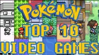 Top 10 Best Pokemon Video Games of All Time!