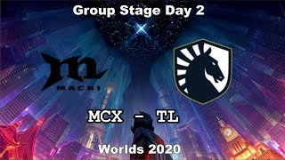 MCX vs TL Group Day 2 WORLDS 2020 Чемпионат Мира Team Liquid vs Machi Esports
