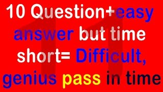Real IQ Test Question and Answer - How Smart Your IQ? Intelligence Test (10 question) part 11