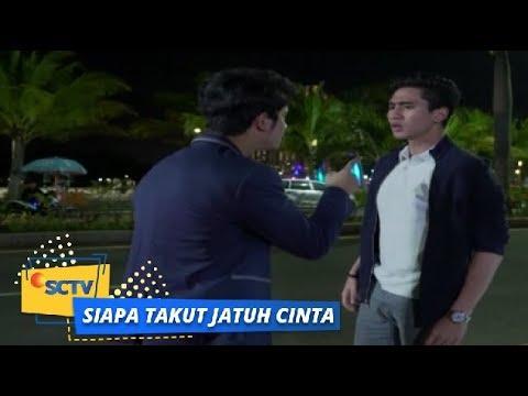 Highlight Siapa Takut Jatuh Cinta: Pertengakaran Antara Vino dan Satya | Episode 45