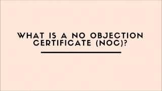 What Is A No Objection Certificate (NOC)?