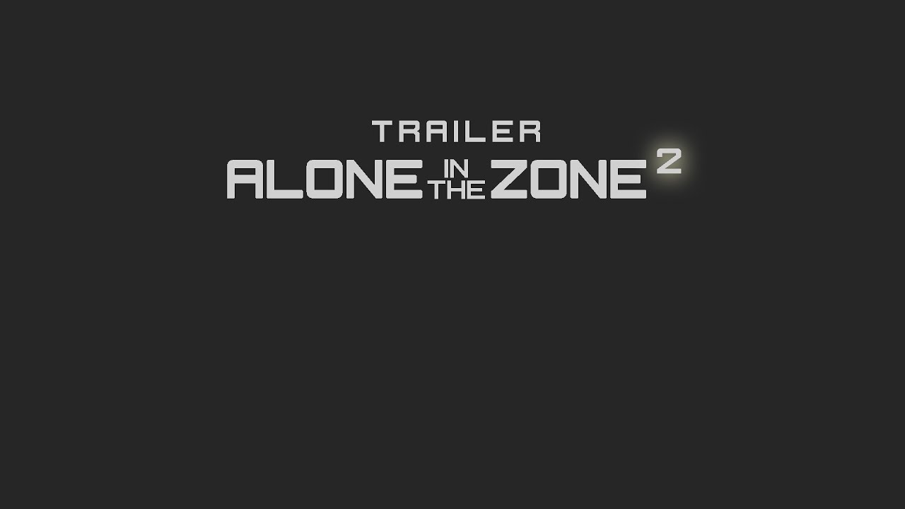 Alone in the Zone 2 - Zwiastun