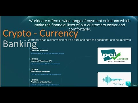 Worldcore - Crypto Currency Banking System