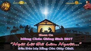 Hoan Ca Mừng Chúa Giáng Sinh - Đền Đức Mẹ Hằng Cứu Giúp CSsR Sài Gòn 22/12/2017