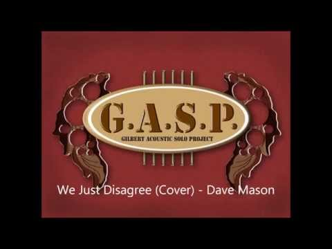 We Just Disagree (Cover) - Dave Mason