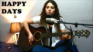 Happy Days - ER (Original Song)