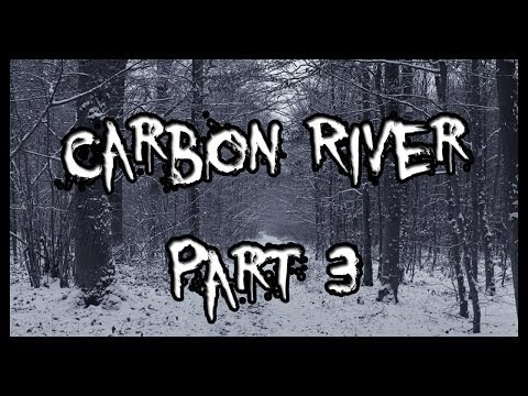 The Madame Reads: Carbon River Part 3 (Final)