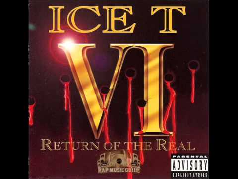 Ice-T - Return of The Real - Track 12 - Syndicate 4 Ever