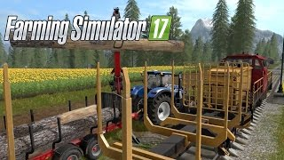 Farming Simulator 17 - Official Gameplay #3: Life on the Railroad