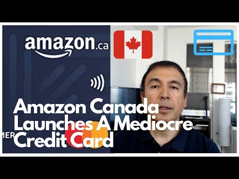 Amazon Canada Credit Card Fails To Woo Customers | Amazon Canada Rewards MasterCard Review