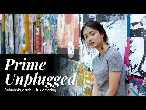 Rahmania Astrini - It's Amazing Live Performance @ Prime Unplugged Usee TV
