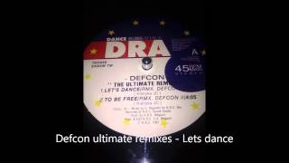 Defcon - lets dance Remix