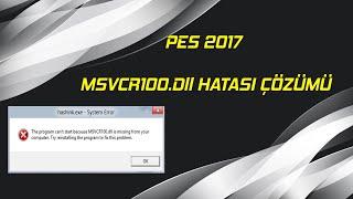 PES 2017 Msvcr100.Dll HATASI ÇÖZÜMÜ ( PES 2017 Msvcr100.Dll Error Fix )