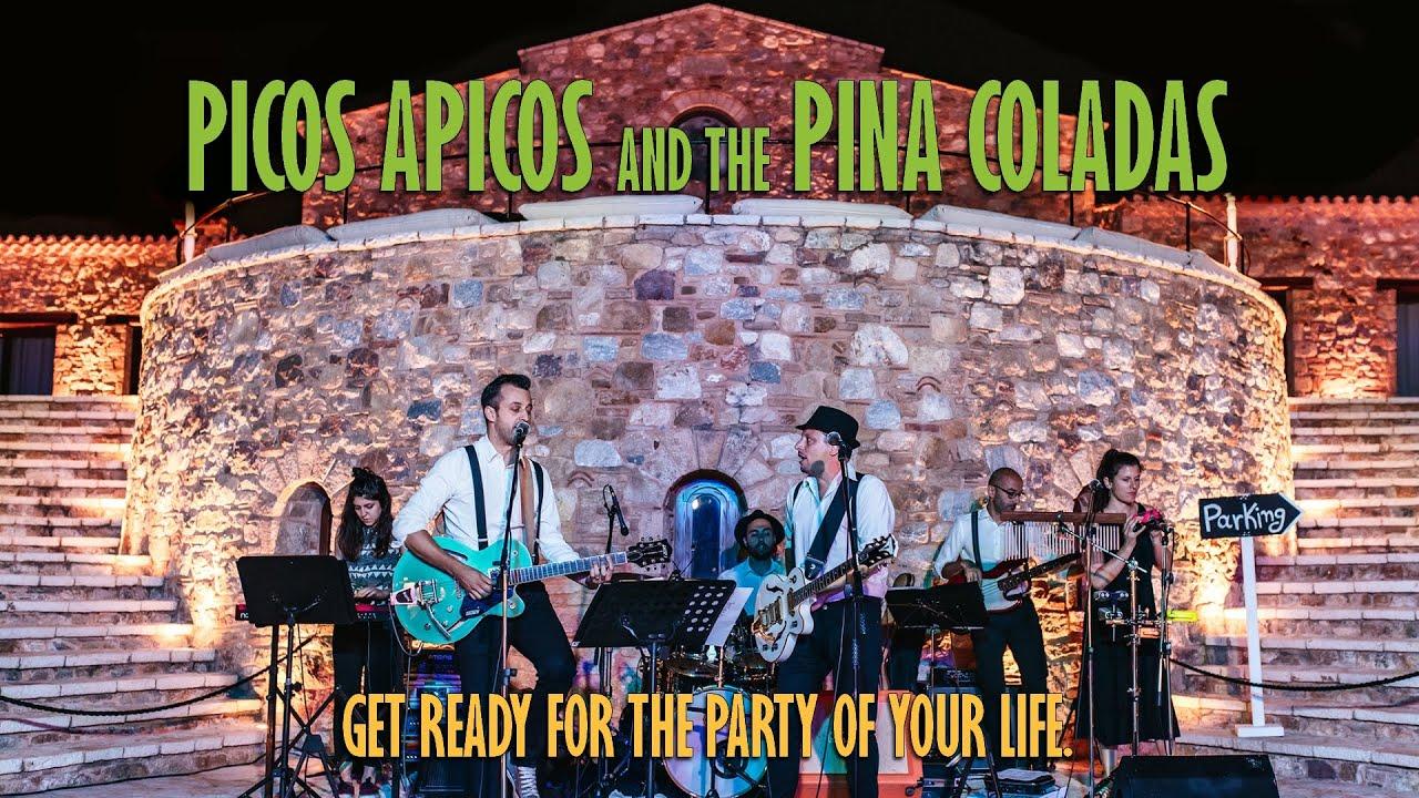 Picos Apicos & The Pina Coladas - Live Compilation