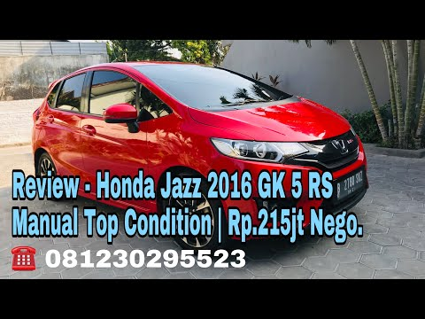 Review - Honda Jazz 2016 GK 5 RS Manual Top Condition | Rp.215jt Nego.