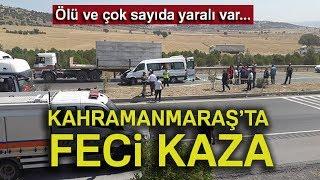 Kahramanmaraş'ta Feci Minibüs Kazası: 2 Ölü, 12 Yaralı