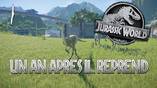 Jurassic World Evolution - 1 an après, il reprend (#1)