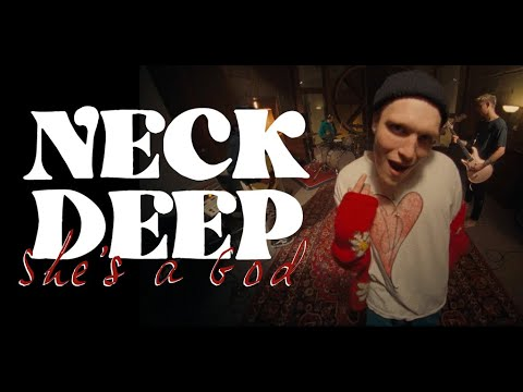 """Neck Deep - New Song  """"She's A God"""""""