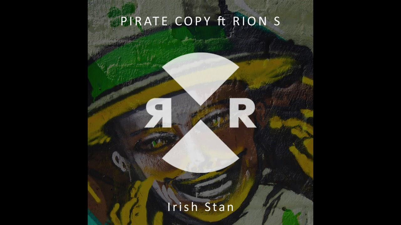 Pirate Copy & Rion S - Irish Stan