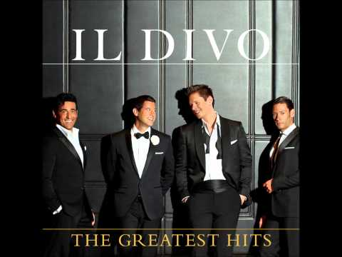New songs Il Divo - The Greatest Hits